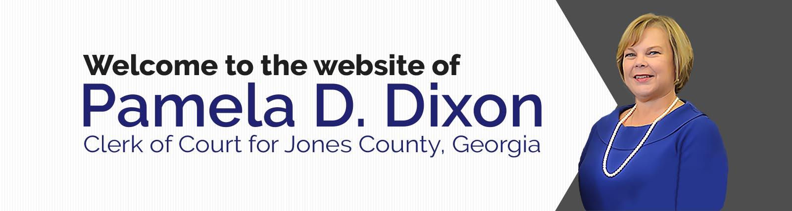 Jones County Clerk of Court – Pamela D  Dixon – Clerk of